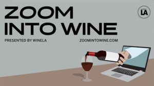 Zoom Into Wine Slideshow by Wine LA. Featuring Linda Neal